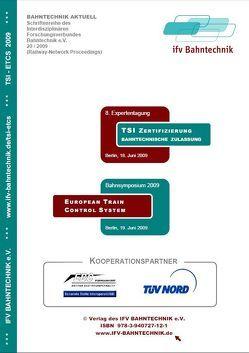 Technical Specifications for Interoperability und European Train Control System 2009 von Schulz,  Eckhard