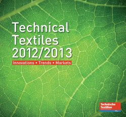 Technical Textiles 2012/2013 von Deutscher Fachverlag GmbH / Technische Textilien / Technical Textiles