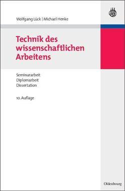 Technik des wissenschaftlichen Arbeitens von Henke,  Michael, Lück,  Wolfgang