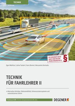 Technik Für Fahrlehrer II von Bremer,  Hans, Destradis,  Alessandro, Matthias,  Egon, Taubert,  Lothar