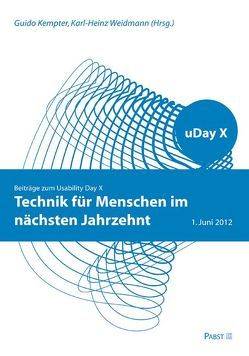 Technik für Menschen im nächsten Jahrzehnt von Kempter,  Guido, Weidmann,  Karl-Heinz