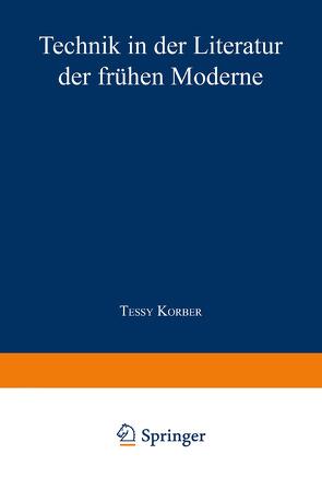 Technik in der Literatur der frühen Moderne von Korber,  Tessy