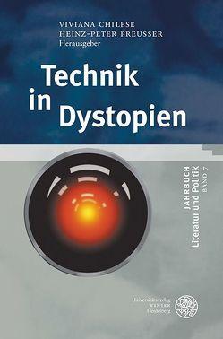 Technik in Dystopien von Ammann,  Andreas, Chilese,  Viviana, Gröger,  David Marcel, Preußer,  Heinz-Peter