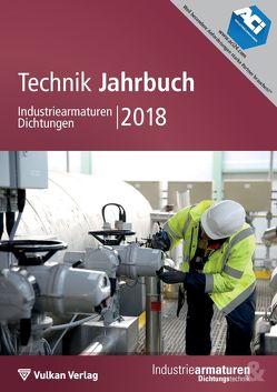 Technik Jahrbuch Industriearmaturen Dichtungen 2018 von Meyer,  Simon