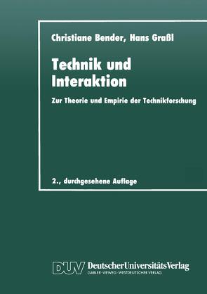Technik und Interaktion von Bender,  Christiane