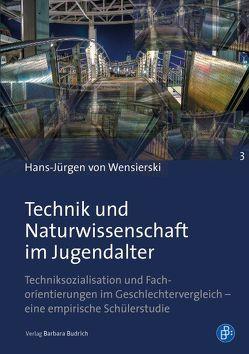 Technik und Naturwissenschaft im Jugendalter von von Wensierski,  Hans-Jürgen