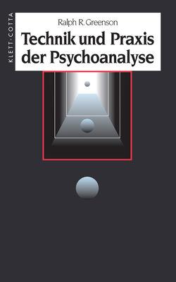 Technik und Praxis der Psychoanalyse von Greenson,  Ralph R, Theusner-Stampa,  Gudrun