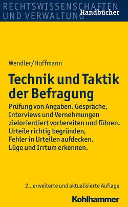 Technik und Taktik der Befragung von Hoffmann,  Helmut, Wendler,  Axel