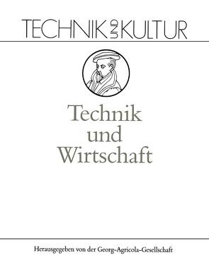 Technik und Wirtschaft von Wengenroth,  Ulrich