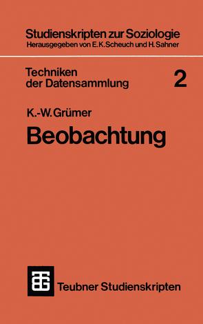 Techniken der Datensammlung 2 von Grümer,  K.-W.