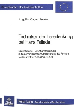 Techniken der Leserlenkung bei Hans Fallada von Kieser-Reinke,  Angelika