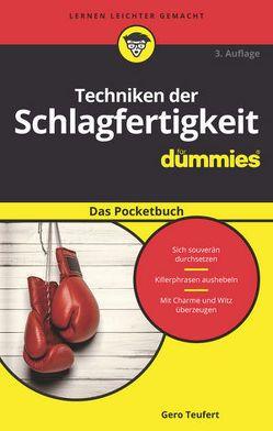 Techniken der Schlagfertigkeit für Dummies Das Pocketbuch von Teufert,  Gero