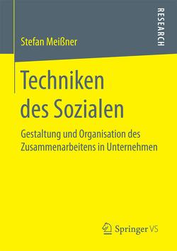 Techniken des Sozialen von Meißner,  Stefan