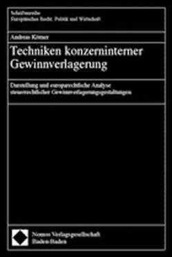 Techniken konzerninterner Gewinnverlagerung von Koerner,  Andreas