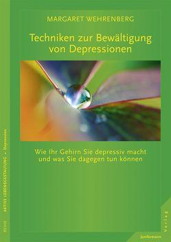 Techniken zur Bewältigung von Depressionen von Campisi,  Claudia, Wehrenberg,  Margaret