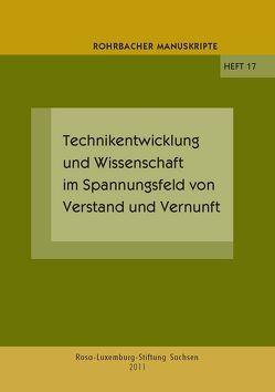 Technikentwicklung und Wissenschaft im Spannungsfeld von Verstand und Vernunft von Krampitz,  Reinhold, Rochhausen,  Rudolf