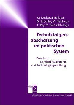 Technikfolgenabschätzung im politischen System von Bellucci,  Sergio, Bröchler,  PD Dr. Stephan, Decker,  Michael, Nentwich,  Michael, Rey,  Lucienne, Sotoudeh,  Mahshid