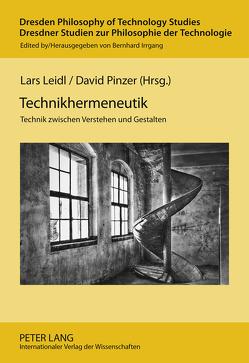 Technikhermeneutik von Leidl,  Lars, Pinzer,  David
