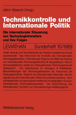 Technikkontrolle und Internationale Politik von Albrecht,  Ulrich
