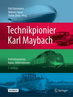 Technikpionier Karl Maybach von Eckermann,  Erik, Gottwaldt,  Alfred, Seeger,  Hartmut