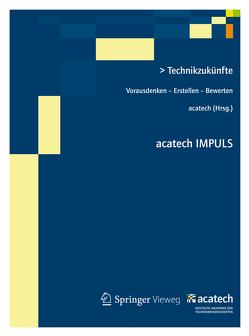 Technikzukünfte von acatech,  .