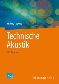 Technische Akustik von Möser,  Michael