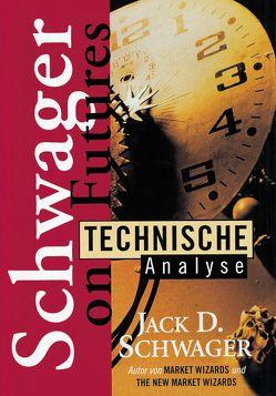 Technische Analyse von Schwager,  Jack D.