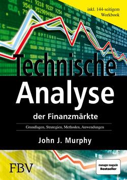 Technische Analyse der Finanzmärkte von Murphy,  John J.