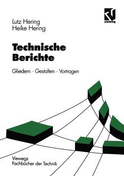 Technische Berichte von Hering,  Heike, Hering,  Lutz