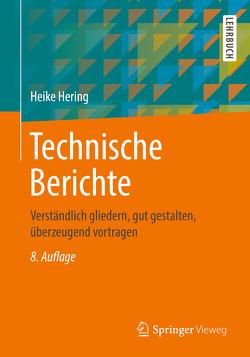 Technische Berichte von Hering,  Heike, Heyne,  Klaus-Geert