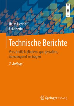 Technische Berichte von Hering,  Heike, Hering,  Lutz, Heyne,  Klaus-Geert