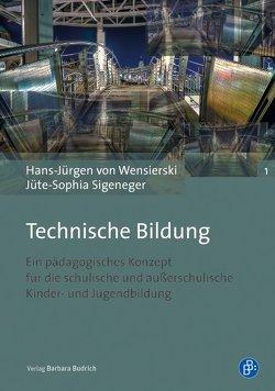 Technische Bildung von Sigeneger,  Jüte-Sophia, Wensierski,  Hans-Jürgen von