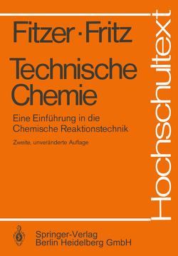 Technische Chemie von Fitzer,  E., Fritz,  W.