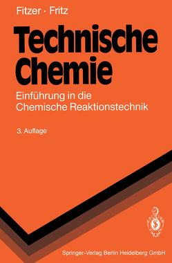 Technische Chemie von Fitzer,  Erich, Fritz,  Werner