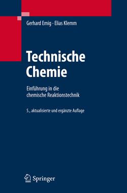 Technische Chemie von Emig,  Gerhard, Klemm,  Elias