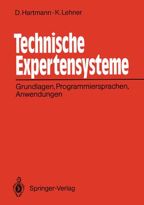 Technische Expertensysteme von Hartmann,  Dietrich, Lehner,  Karlheinz
