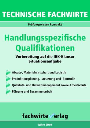 Technische Fachwirte: Handlungsspezifische Qualifikationen von Fresow,  Reinhard