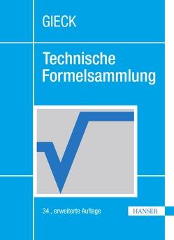 Technische Formelsammlung von Gieck,  Kurt, Gieck,  Reiner