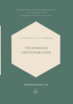 Technische Gesteinskunde von Quervain,  Francis de, von Moos,  Armin