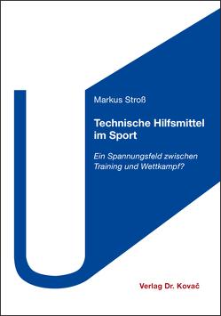 Technische Hilfsmittel im Sport von Stroß,  Markus