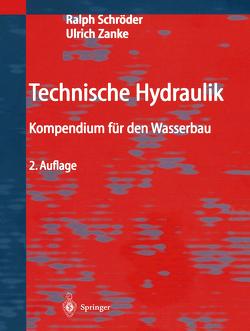 Technische Hydraulik von Schröder,  Ralph C.M., Zanke,  Ulrich