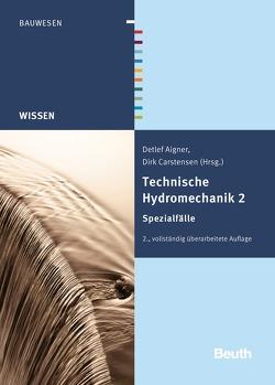 Technische Hydromechanik 2 von Aigner,  Detlef, Carstensen,  Dirk