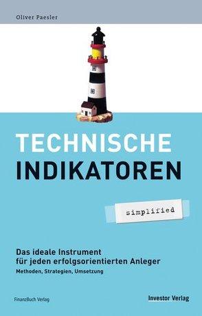 Technische Indikatoren – simplified von Paesler,  Oliver