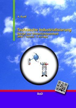 Technische Industrialisierung von Rueff,  A.