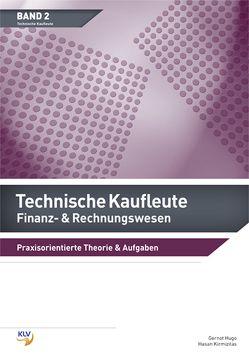 Finanz- & Rechnungswesen – Technische Kaufleute von Hugo,  Gernot, Kirmizitas,  Hasan
