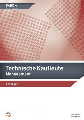 Technische Kaufleute Management von Berger,  Aline, Gerber,  Frits