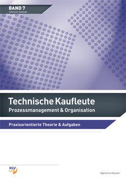 Prozessmanagement & Organisation – Technische Kaufleute von Hauser,  Alphonse