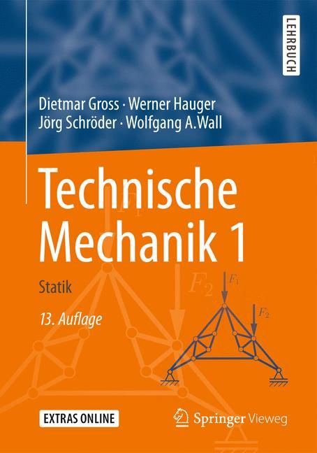 Technische mechanik 1 von gross dietmar hauger werner for Gleichgewichtsbedingungen statik