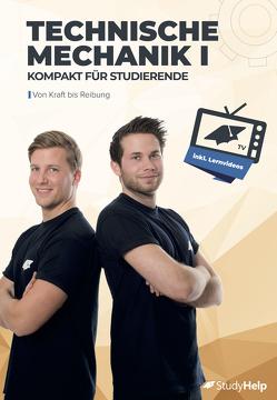 Technische Mechanik 1 kompakt für Studierende von Oberkönig,  Carlo, Weiner,  Daniel, Wittke,  Marius