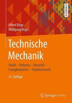 Technische Mechanik von Böge,  Alfred, Böge,  Gert, Böge,  Wolfgang, Weißbach,  Wolfgang